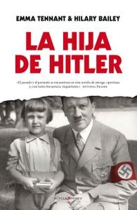 La hija de Hitler de Emma Tennant e Hilary Bailey