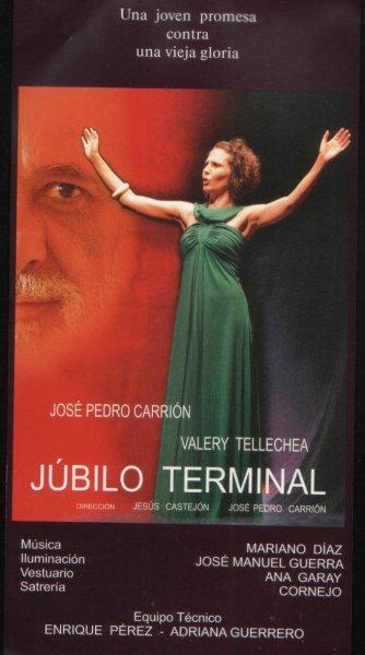 Júbilo Terminal: poderío dramático y filosófico
