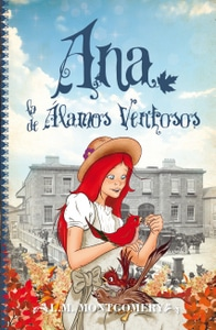 Cuarta entrega de la serie Ana Shirley: Ana, la de Álamos Ventosos