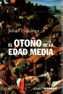 El otoño de la Edad Media, de Johan Huizinga