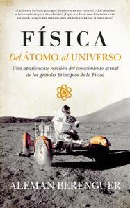 Física. Del átomo al Universo, de Alemañ Berenguer