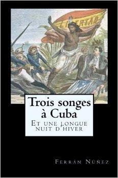 Tres sueños de Cuba y una larga noche de invierno