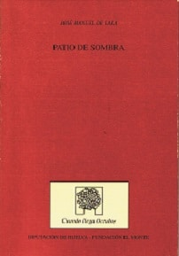 Patio de sombra, de José Manuel de Lara