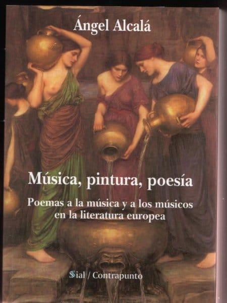 Música, Pintura, Poesía, de Ángel Alcalá