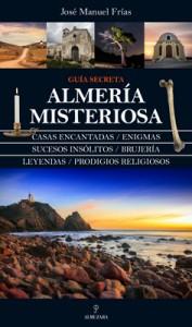 Almería Misteriosa