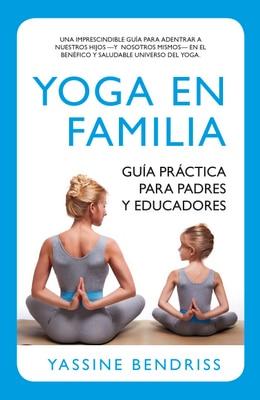 Yoga en familia de Yassine Bendriss