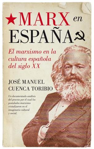 Marx en España. El marxismo en la cultura española del siglo XX