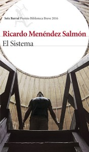 El Sistema, de Ricardo Menéndez Salmón