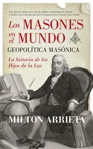 Masonería. Los masones en el mundo