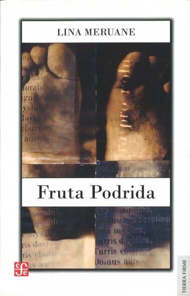 Fruta podrida, Lina Meruane