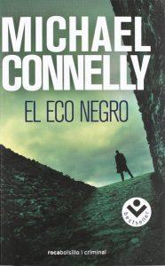 El eco negro Michael Connelly